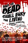 Hot Ticket: And the Dead Shall Bury the Living – October 29