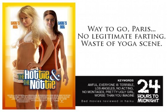 The Hottie and the Nottie review for thescope,ca by 24 Hours to Midnight: The Blog!