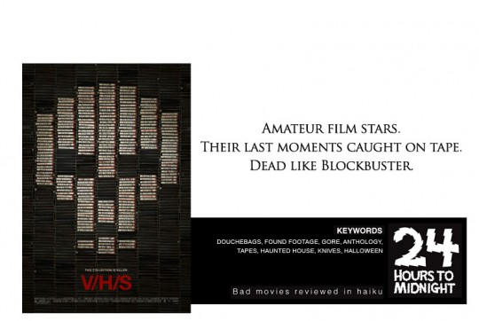 Amateur film stars. / Their last moments caught on tape. / Dead like Blockbuster.