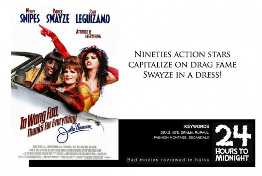 Nineties action stars / capitalize on drag fame / Swayze in a dress!